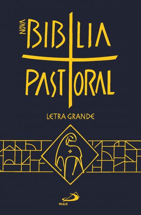 Bíblia edição Nova Pastoral - Letra Grande
