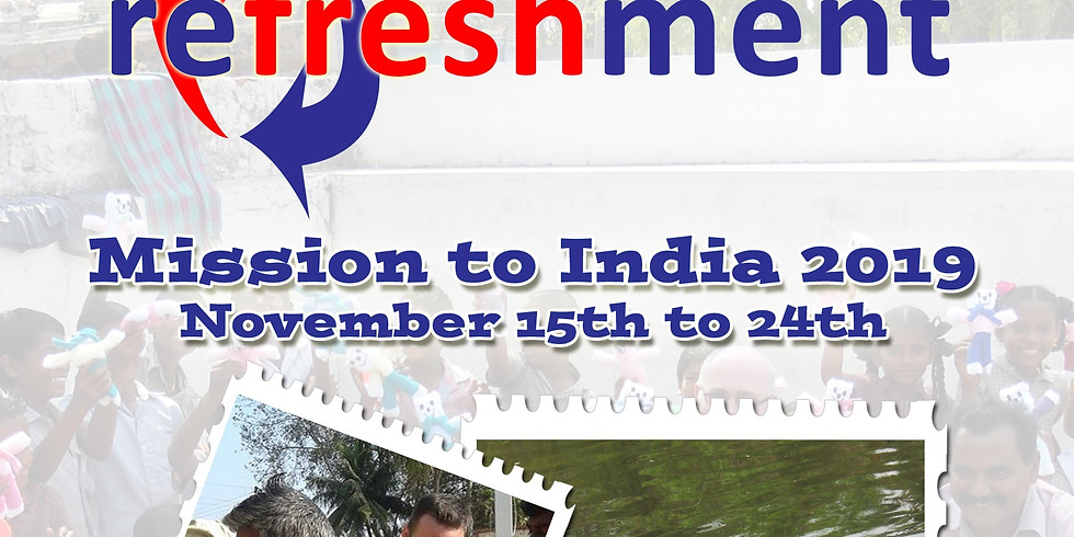 Refreshment - Mission to India 2019