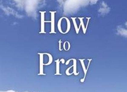 RA Torrey - How To Pray
