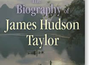 The Biography of James Hudson Taylor - F & M Howard Taylor