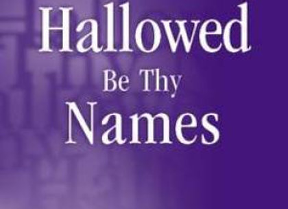 David Wilkerson - Hallowed Be Thy Names