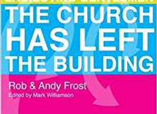 The Church Has Left the Building - Rob Frost