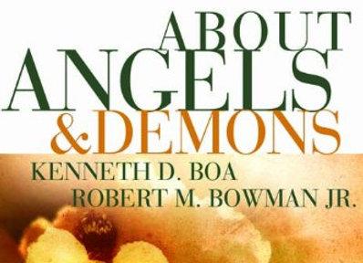 Sense & Nonsense about Angels & Demons - K Boa & R Bowman