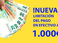 ¡NUEVA LIMITACIÓN PAGOS EN EFECTIVO A 1.000€!