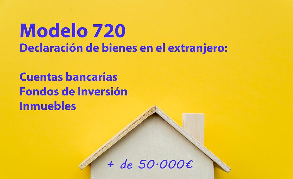 Modelo 720. Declaración de bienes en el extranjero