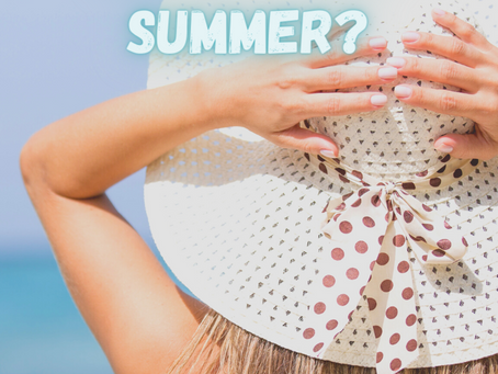 Is Your Skin Ready for Summer?