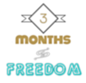 3 Months to Freedom.png