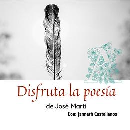 Disfruta la poesía de José Martí