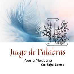 Juego de Palabras: Poesía Mexicana