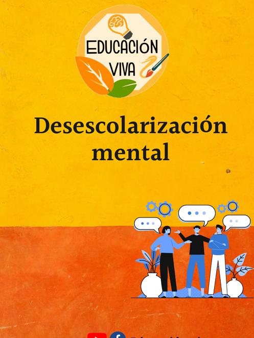 Desescolarización mental