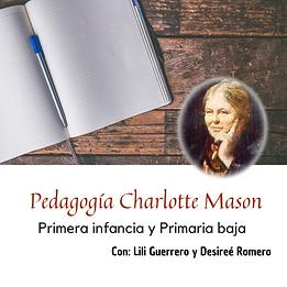Pedagogía de Charlotte Mason, Primera Infancia y Primaria Baja