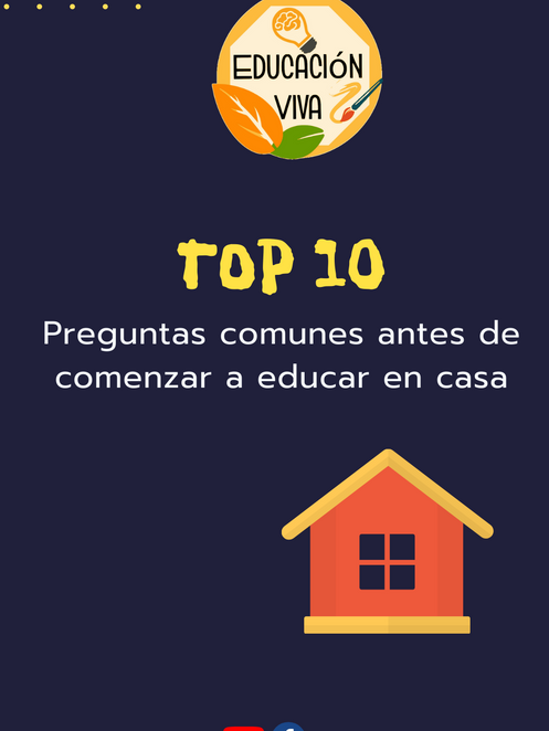 Top 10 cosas que debes saber antes de comenzar a educar en casa