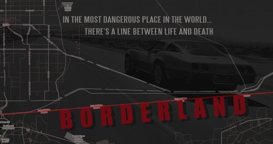 Borderland (Action/Thriller Feature)
