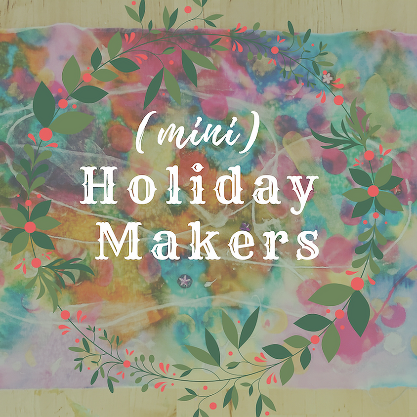 Mini Holiday Makers: Ages 3-5