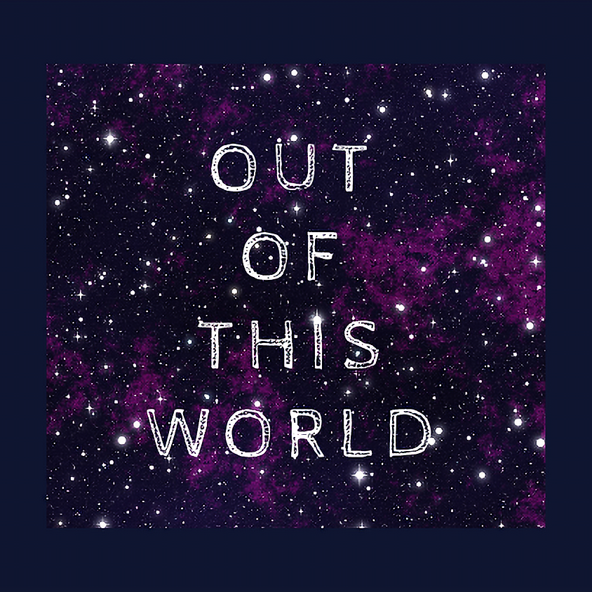 Out of this World! Ages 3-5