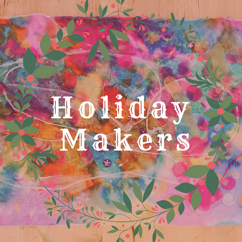 Holiday Makers: Ages 5-12