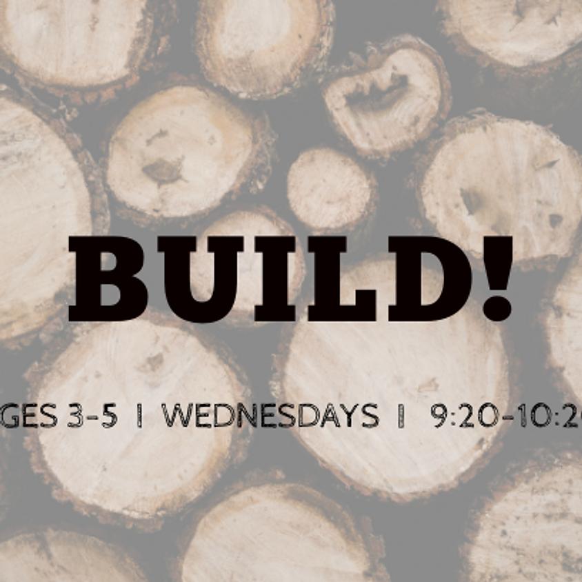 Build! Ages 3-5