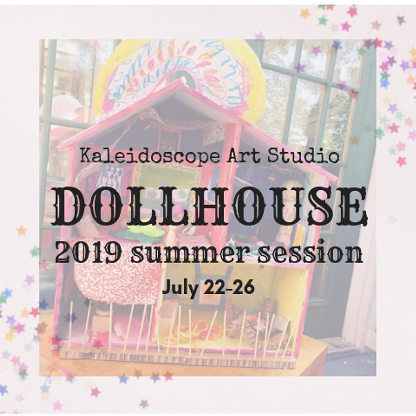 Dollhouse Summer Session