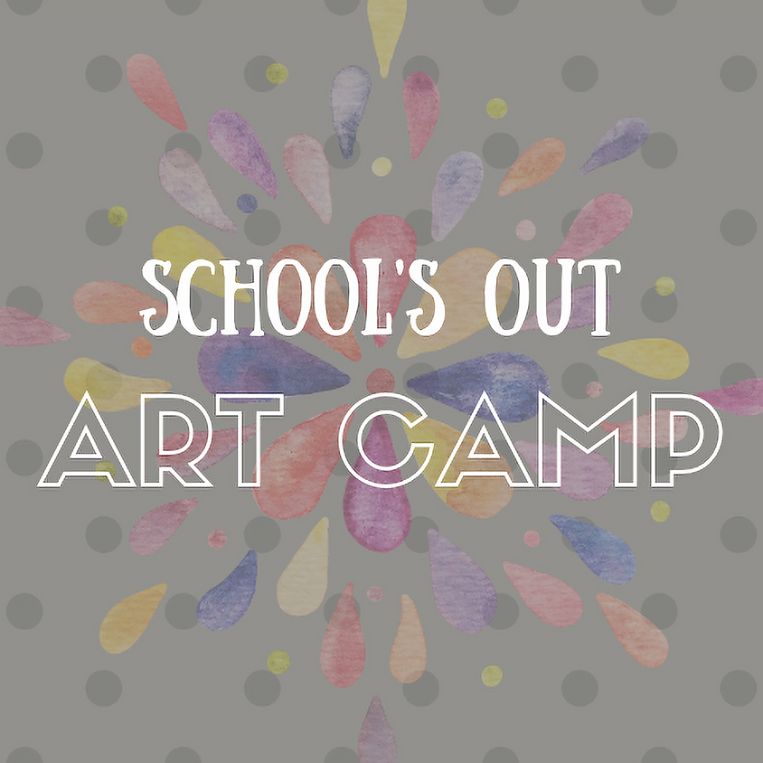 School's Out Art Camp!