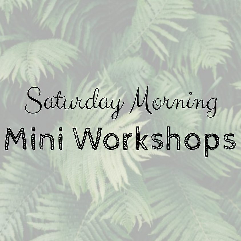 Saturday Morning Mini Workshops: Ages 3-7