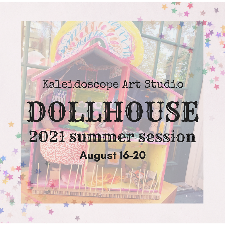 Dollhouse Summer Session