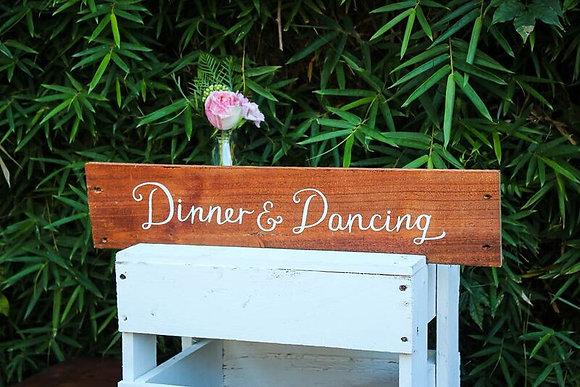 Dinner & Dancing Sign.