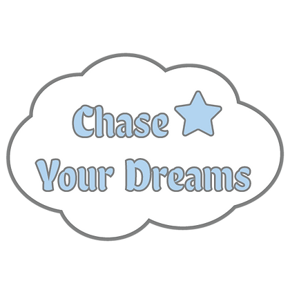 Chase Your Dreams Sticker
