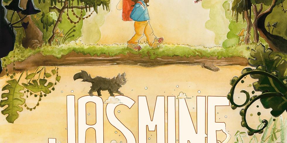 Jasmine ou la découverte des mondes ( samedi 13)