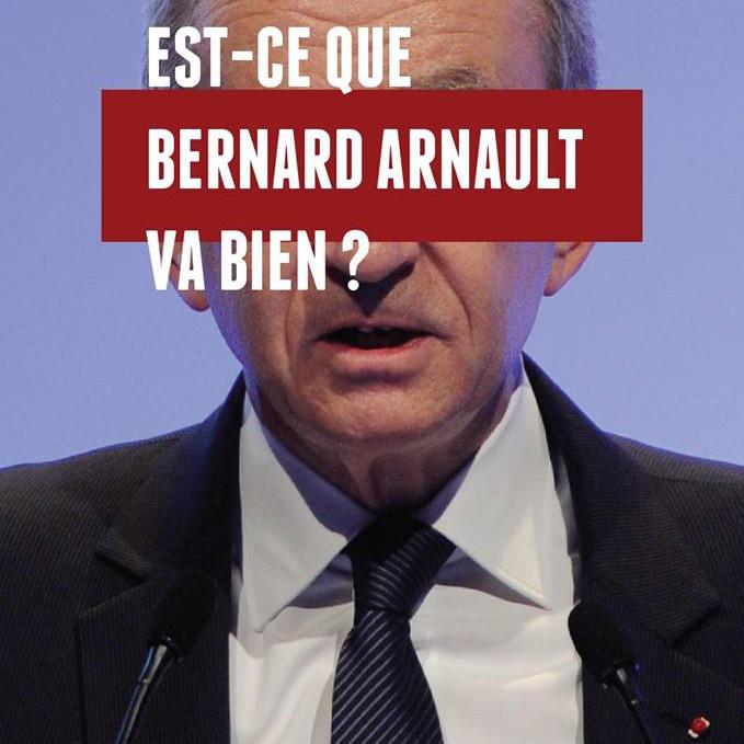 Est-que Bernard Arnault va bien ? ( jeudi 5 )