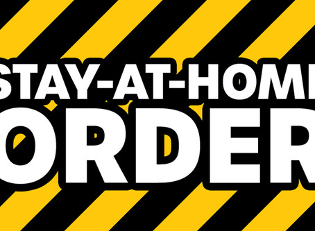 Navigating Through The Stay-At-Home Order