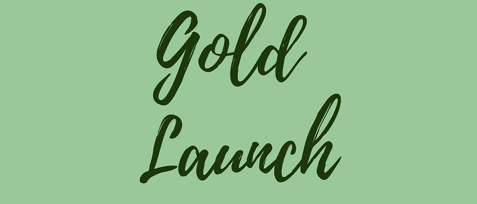 Gold Launch