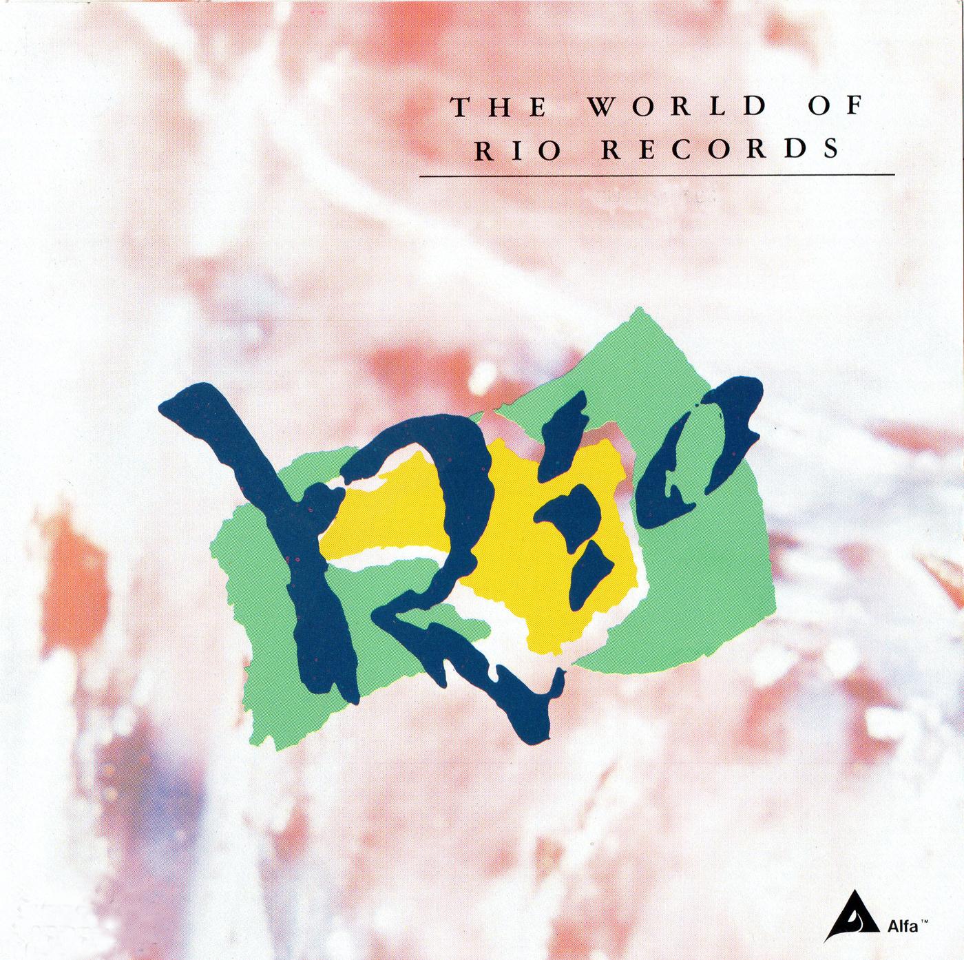 The World Of Rio Records