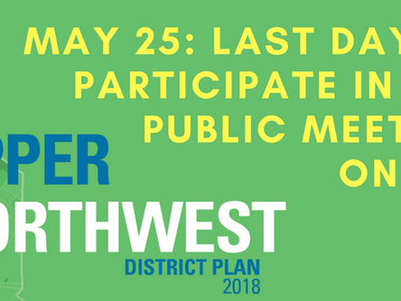 May 25th deadline to participate online in Upper Northwest 2nd public meeting