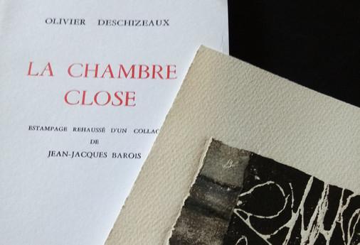La chambre close, Olivier Deschizeaux