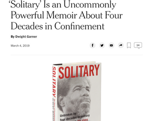 New York Times: 'Solitary' Is an Uncommonly Powerful Memoir About Four Decades in Confinemen