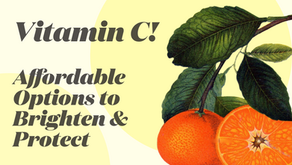 VITAMIN C in skincare: A spring and summer ESSENTIAL