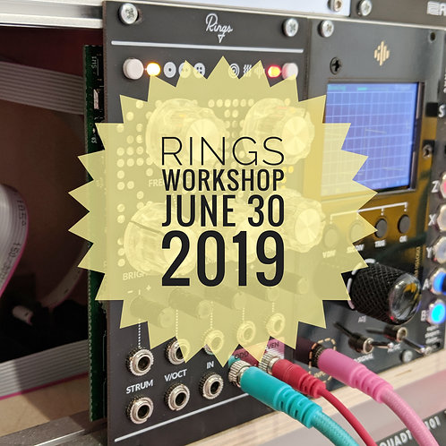 Rings Eurorack SMD Workshop - July 7 2019