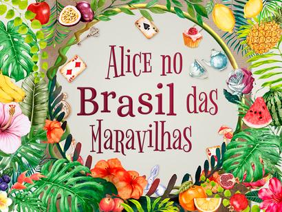 Espetáculo Alice no Brasil das Maravilhas estréia em Dezembro no Rio de Janeiro