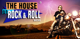 THE HOUSE OF ROCK IN ROLL
