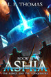 Ashia: The Rebels and The Conquerors Now Available!