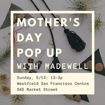 Mother's Day Pop Up with Madewell