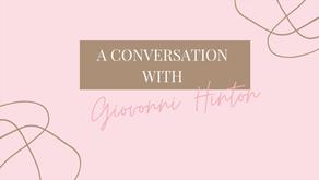 A CONVERSATION SERIES: GIOVONNI HINTON