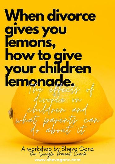 when divorce gives you lemons workshop image by Sheva Ganz