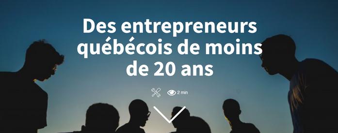 Article : Des entrepreneurs québécois de moins de 20 ans
