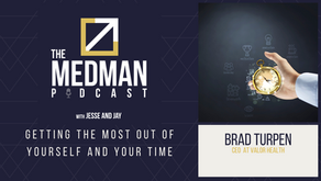 Getting the Most Out of Yourself and Your Time with Brad Turpen