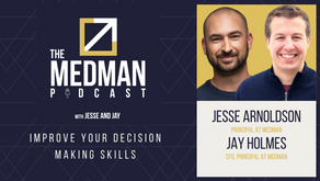 Improve Your Decision Making Skills with Jesse and Jay