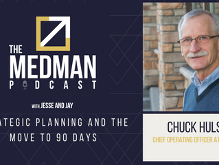 Strategic Planning and the Move to 90 Days with Chuck Hulse