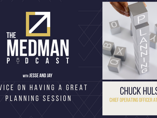 Advice On Having a Great Planning Session with Chuck Hulse