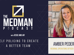 Self Policing to Create a Better Team with Amber Pedersen ROO at MedMan