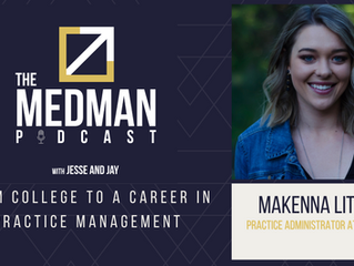 From College to a Career in Practice Management with MaKenna Little